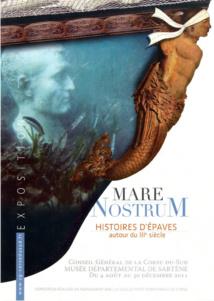 MARE NOSTRUM HISTOIRES D'EPAVES AU IIIème SIECLE APRES J.-C.