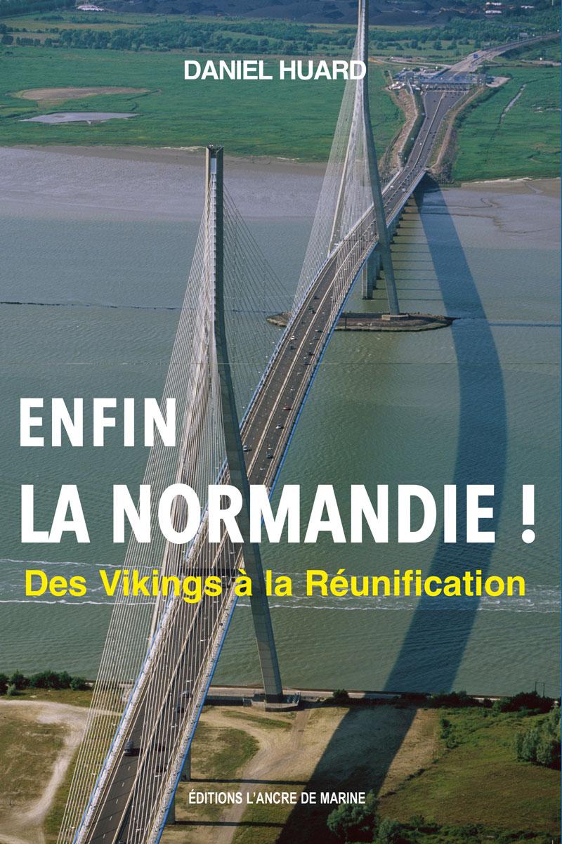 Enfin la Normandie !