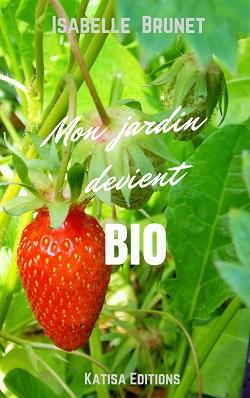 photo couverture Mon jardin devient bio