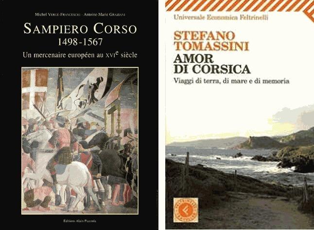 S. Tomassini : Amor di Corsica ----  M. Vergé Franceschi et A. M. Graziani : Sampiero Corso