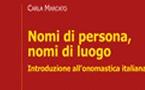 Nomi di persona, nomi di luogo. Introduzione all'onomastica italiana.