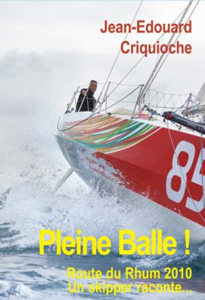 Pleine Balle ! C'est la devise de Jean-Edouard et le titre du livre qu'il a écrit.