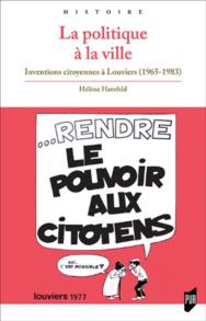 Inventions citoyennes à Louviers 1965-1983 : un livre d'Hélène Hatzfeld