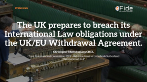 Is the UK Government serious about breaking international law, and risking a trade war with the EU? The UK's mixed messaging probably amounts to a U-turn.