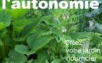 """Sortie du livre """"Cultivez l'autonomie : Créez votre jardin nourricier"""" d'Isabelle Brunet"""