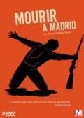 Mourir à Madrid de Frederic ROSSIF