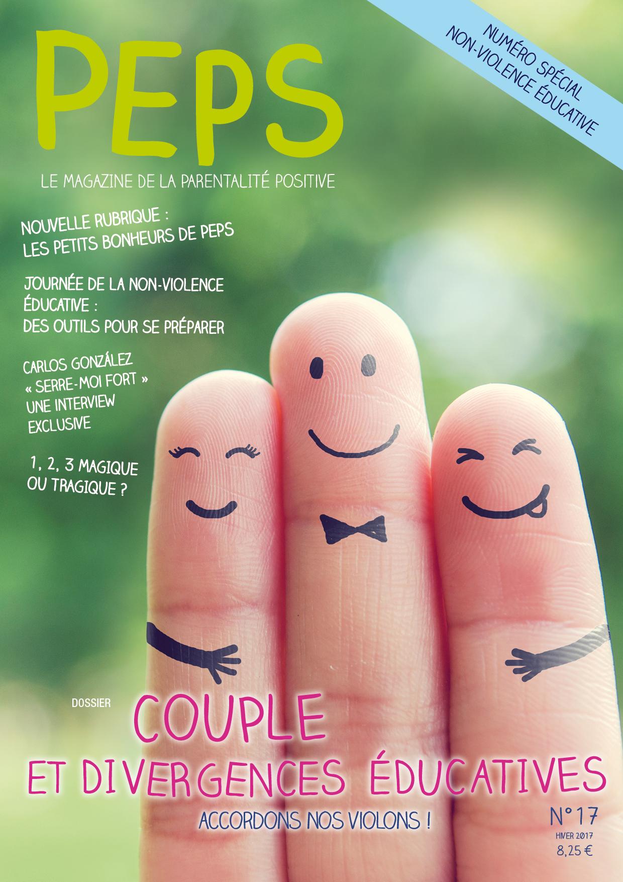 Retrouvez  Peps n17 spécial non-violence éducative. Le thème du dossier : Couple et divergences éducatives, accordons nos violons.