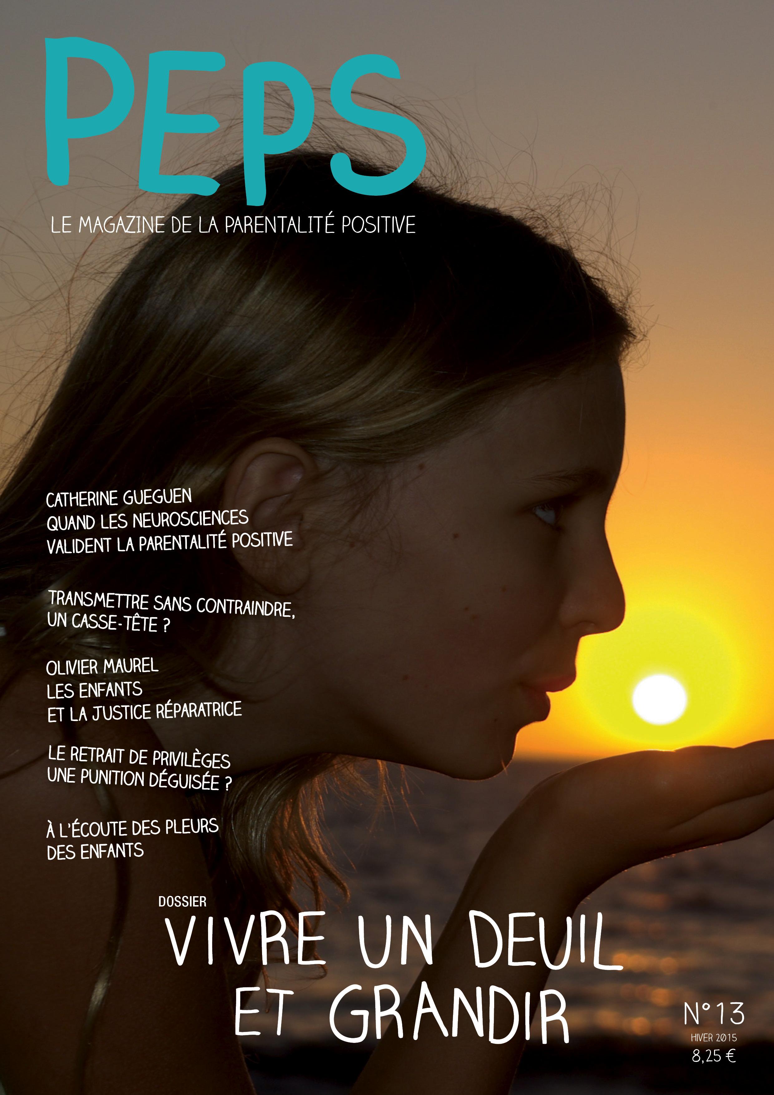 """Janvier 2016 : Peps n°13 et son dossier """"Vivre un deuil et grandir"""" est sorti."""