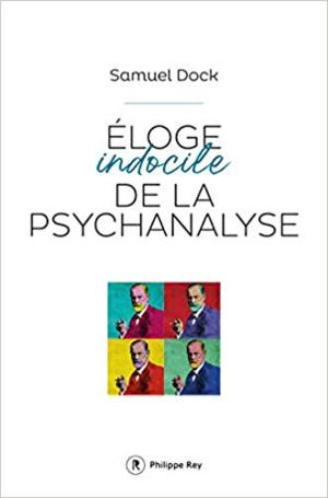 La psychanalyse doit rester indocile