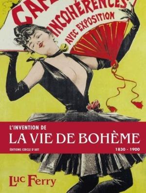 """Après le livre """"l'invention de la vie de bohème"""" de Luc Ferry, les bobos seraient-ils des ringards ?!"""