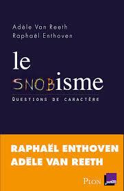 Le snobisme, une maladie incurable ?