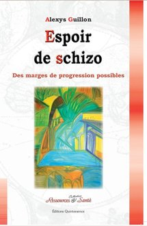 "Livre ""Espoir de Schizo"" d'Alexis Guillon"