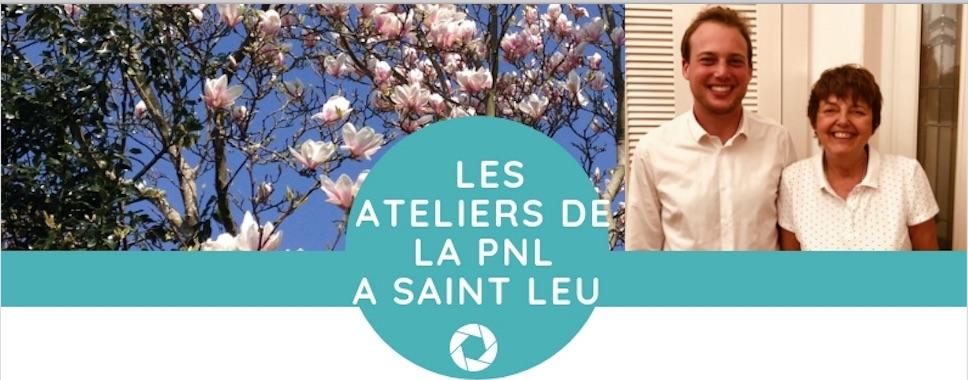Les Ateliers de la PNL. A Saint-Leu. Les 20 et 21 octobre