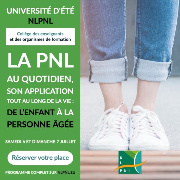 """'La PNL au Quotidien"""" Université du Collège des Enseignants de NLPNL. WE du 6 et 7 juillet"""