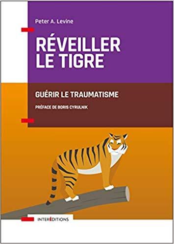Somatic Experiencing. Groupe d'Etude et de Pratique. Eric Guenoun. Paris.